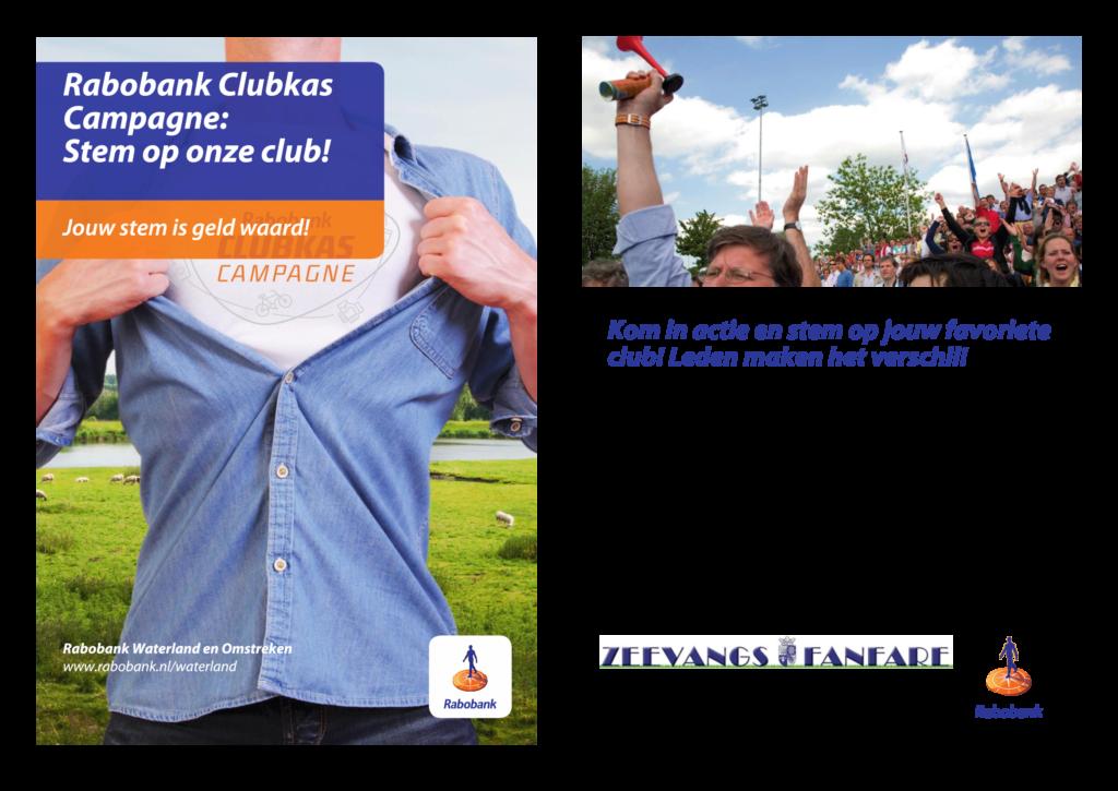 Rabobank Clubkas Campagne; stem voor Zeevangsfanfare